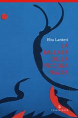 Elio Lanteri, La ballata della piccola piazza