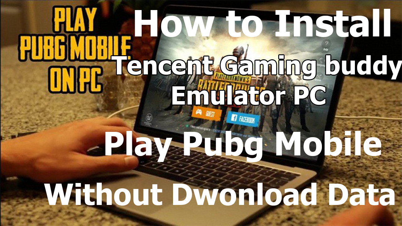 tencent gaming buddy pubg mobile apk download
