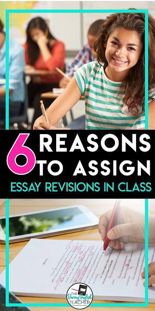 6 Reasons to Assign Essay Revisions