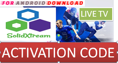 Download Android Free SolidXtreamTV-CODE Apk -Watch Free Live Cable Tv Channel-Android Update LiveTV Apk  Android APK Premium Cable Tv,Sports Channel,Movies Channel On Android