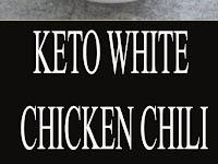 KETO WHITE CHICKEN CHILI