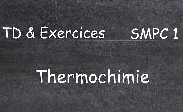 TD et Exercices corrigés Thermochimie S1 SMPC1 PDF