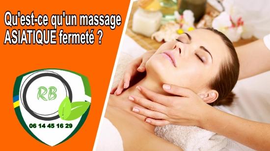 Qu'est-ce qu'un massage ASIATIQUE fermeté;
