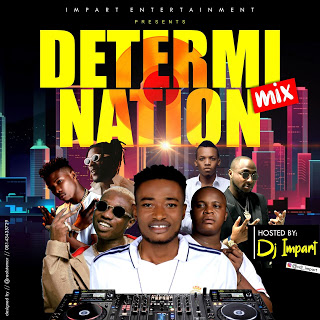 [BangHitz] Mixtape: DJ Impart - Determination mix.
