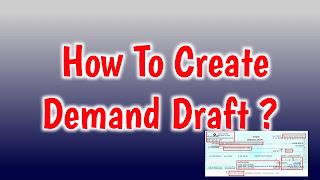 Demand Draft Kaise Banaye