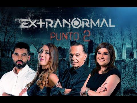 EXTRANORMAL PUNTO 2 - PROGRAMA COMPLETO - 03 DE JUNIO 2018 ...