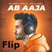 Ab Aaja Lyrics | Gajendra Varma | Jonita Gandhi | Flip