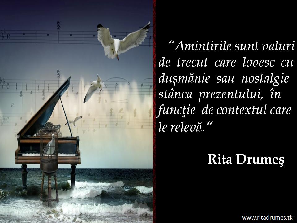 amintiri citate Citate despre fericire, amintiri, adevar de Rita Drumes  amintiri citate