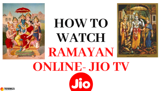 how to watch Ramayan online- jio tv: