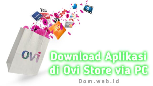 Download Aplikasi di Ovi Store via PC