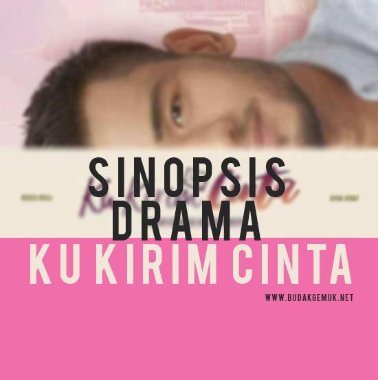 Sinopsis Drama Ku Kirim Cinta