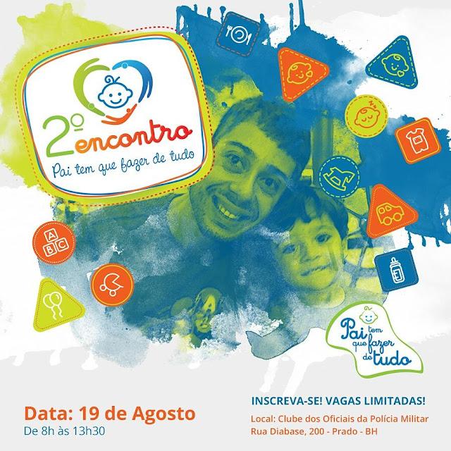 2º Encontro Pai tem que fazer de tudo, Eventos, Roteirinho da Sorte, Mamãe Sortuda, Bruno Santiago
