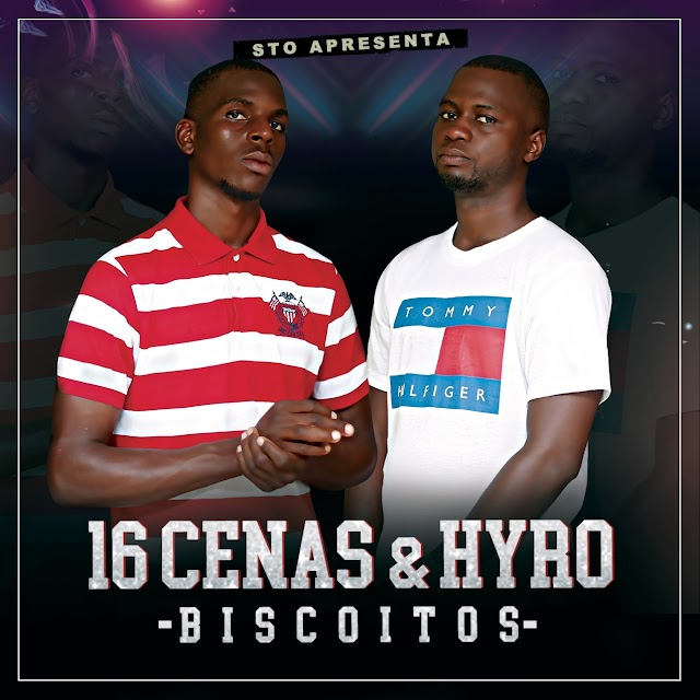 BAIXAR MP3 | 16 Cenas &Hyro - Biscoitos (feat. Ramadenny Picasso) [Prod. by Scoco Boy Beats] |  2019