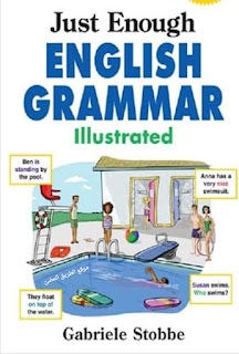 حمل كتاب جرامر مميز بعنوان (Just Enough English Grammar Illustrated)