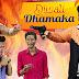 Diwali Dhamaka  | Naveen Kumar Production