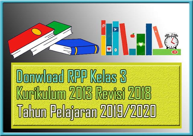 Download Rpp K13 Kelas 3 Sd Semester 2 Revisi 2018 Terbaru Tapel 2019 2020