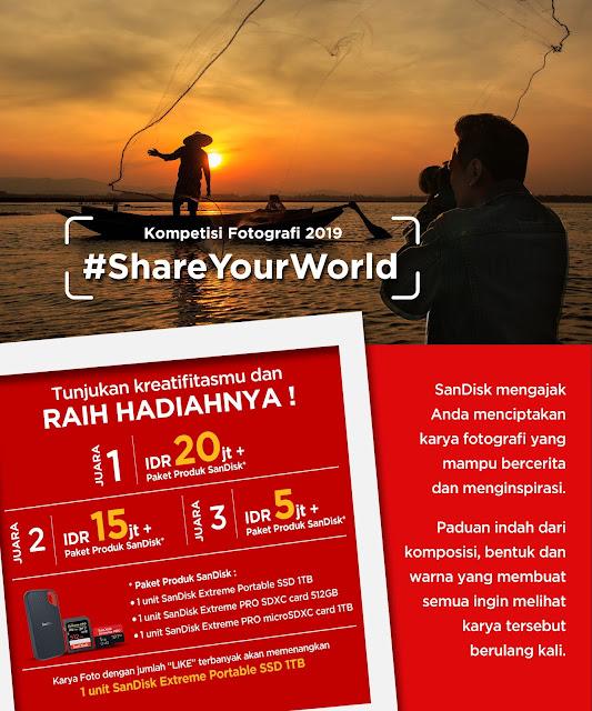 Kompetisi Fotografi SanDisk #ShareYourWorld Hadiah Utama 20 Juta