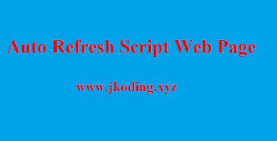 Auto Refresh Script Web Page
