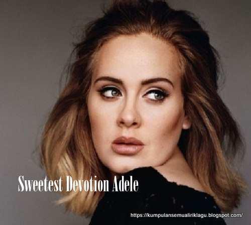 Sweetest Devotion Adele