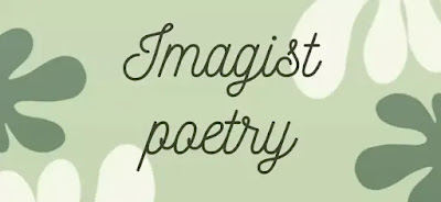 The name Imagist was given by Ezra Pound to this new poetry. Hulme was much impressed by the vers libre (tree verse), which had given such freedom and novelty to the French poetry of 1890's and felt that this harmonised admirably with the new poetry that he proposed to set up.