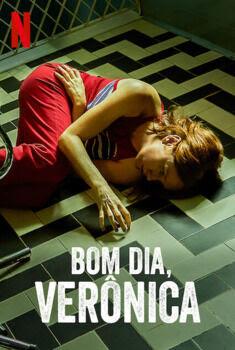 Bom Dia, Verônica 1ª Temporada Torrent - WEB-DL 720p Dual Áudio