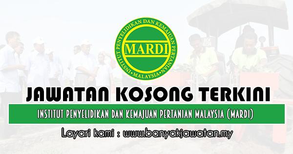 Jawatan Kosong 2019 di Institut Penyelidikan Dan Kemajuan Pertanian Malaysia (MARDI)