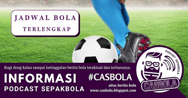 jadwal podcast sepakbola casbola