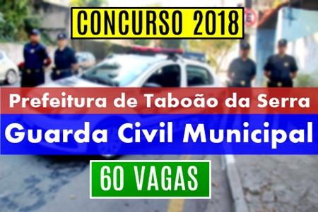 Concurso Guarda Civil Municipal da Prefeitura de Taboão da Serra 2018