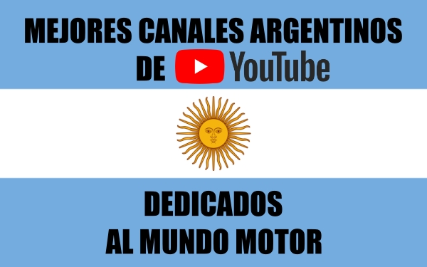 Mejores Canales Argentinos Youtube Mundo Motor