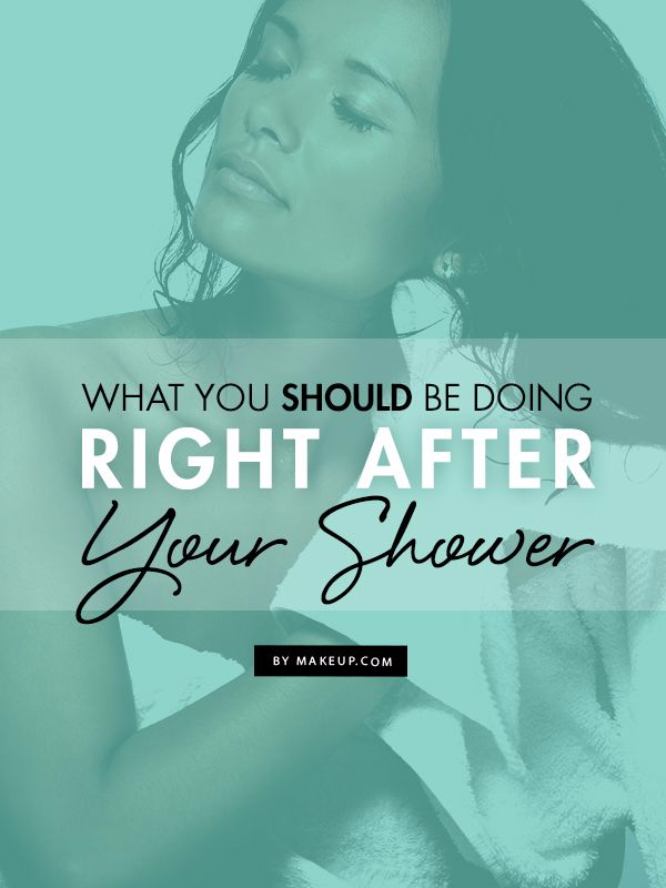 What You Should Be Doing Right After Your Shower