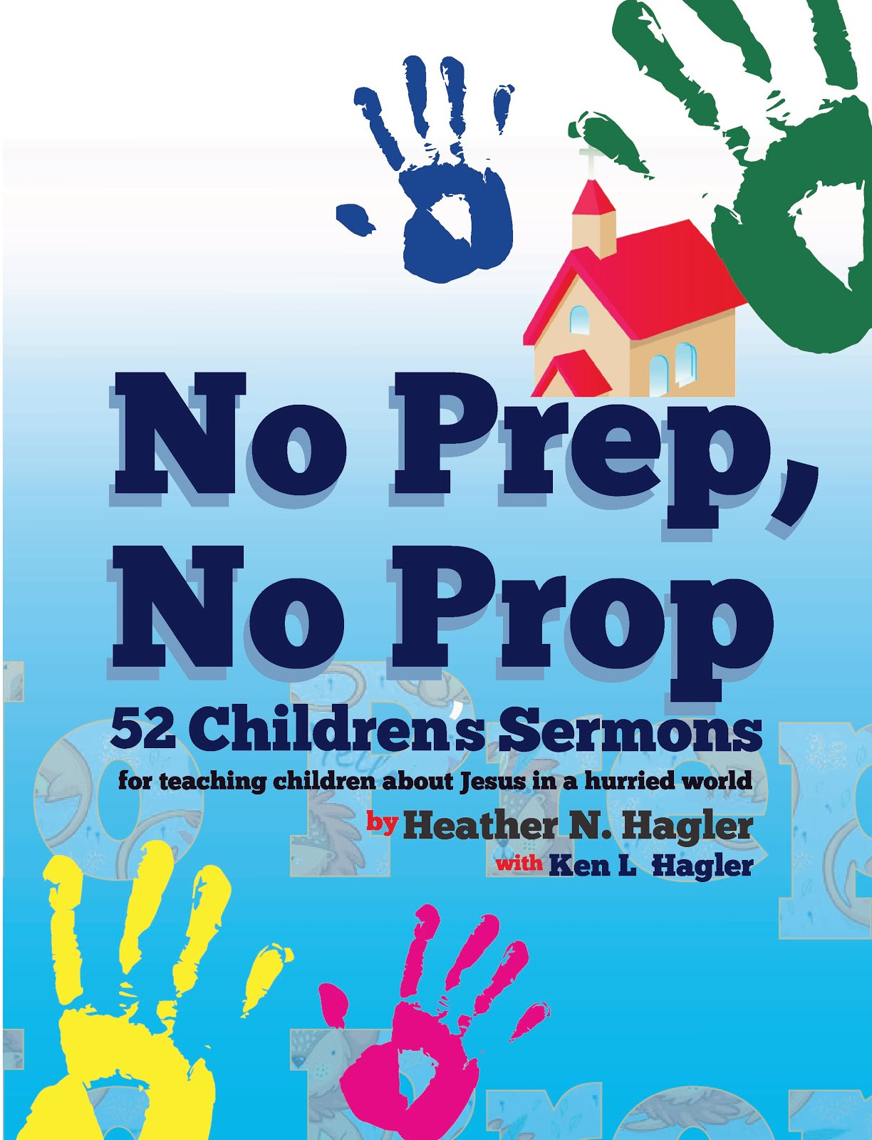 "Order ""No Prep No Prop Children's Sermons""!"