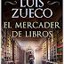 «El mercader de libros» de Luis Zueco