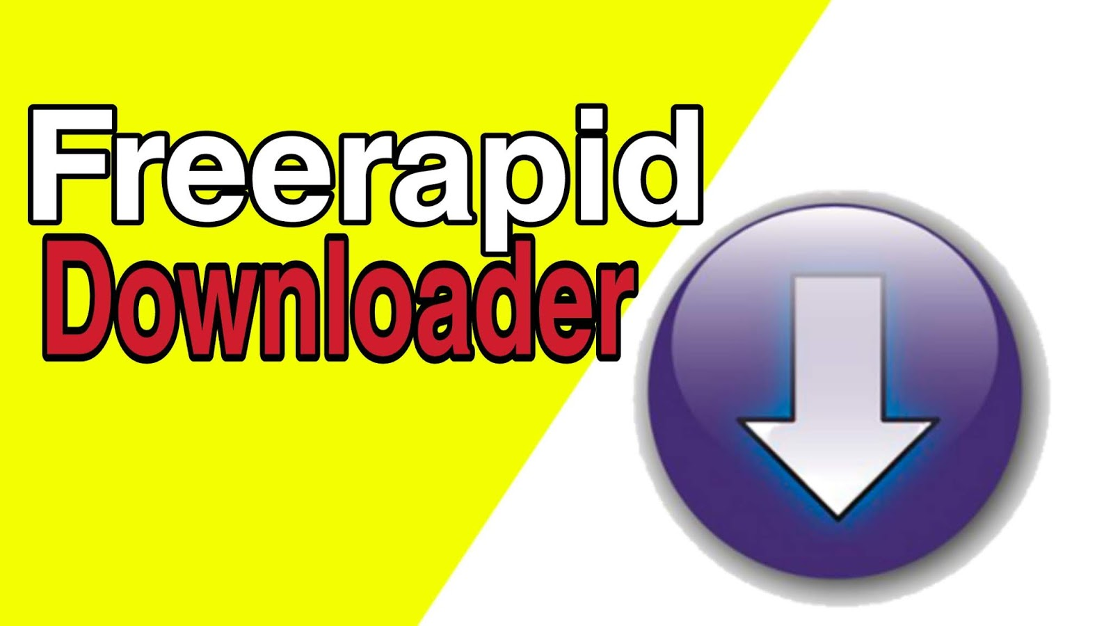 Free Rapid Downloader