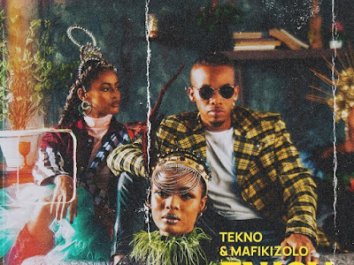 MUSIC: TEKNO FT. MAFIKIZOLO - ENJOY REMIX
