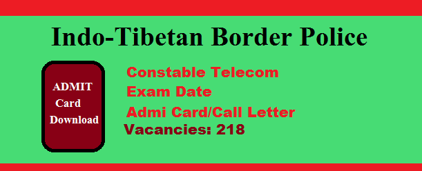 डाउनलोड करें ITBP (Constable Telecom Admit Card) 2018-19 @itbppolice.nic.in