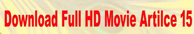 download article 15 movies ayusman khurana