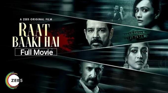 Raat Baaki Hai (2021) - Full Bollywood Movie
