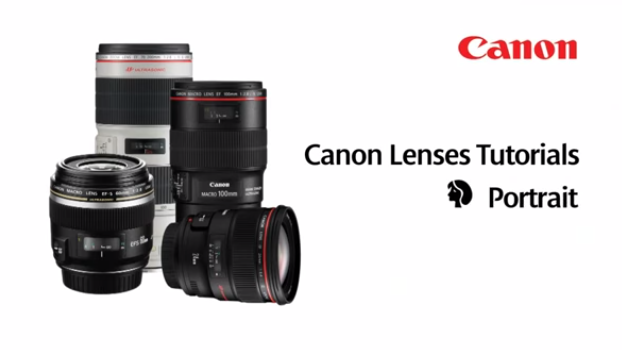 Canon EF Lenses - Portraits Lenses - Lens Tutorial 5/5