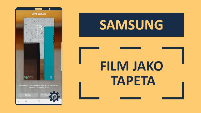 Jak ustawić film jako tapetę na ekranie blokady?