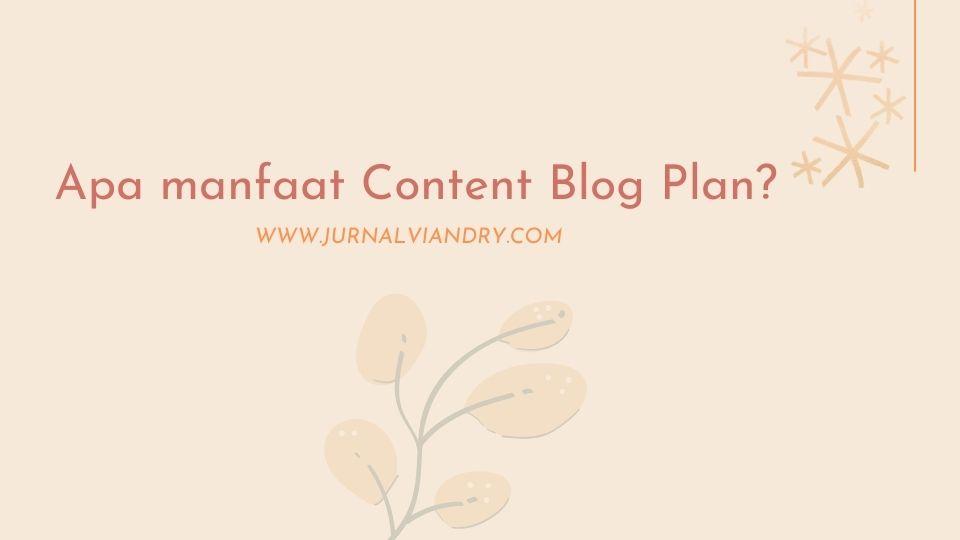 Manfaat membuat Blog Plan
