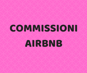 COMMISSIONE AIRBNB