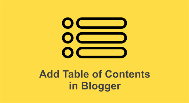 Blogger Post Me SEO Friendly Table of Contents Kaise Add Karen