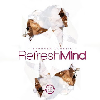 ALBUM | Barnaba Classic – Refresh Mind