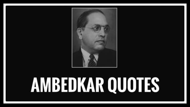 Ambedkar history in tamil and his 6 quotes and his full life history