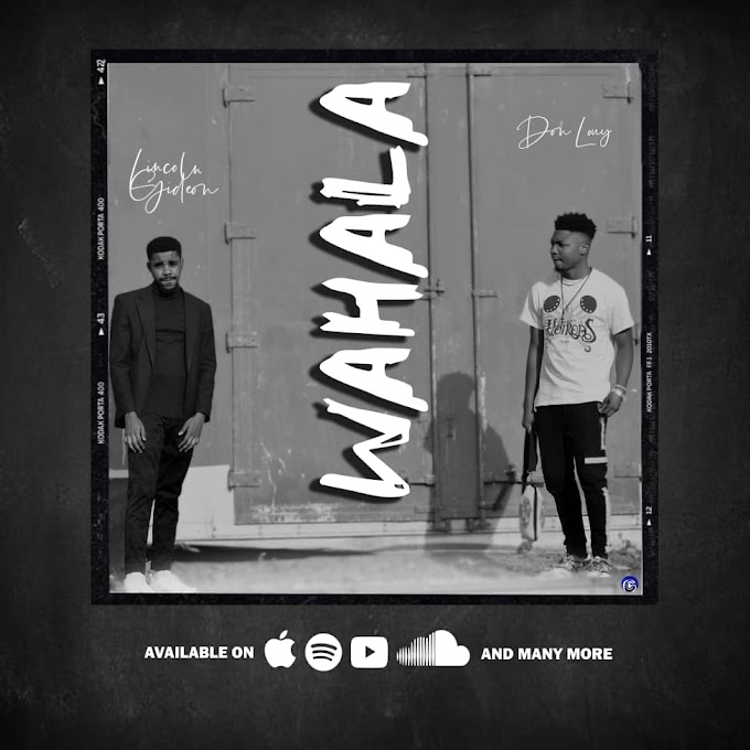 Don Louy x Lincoln Gideon – Wahala