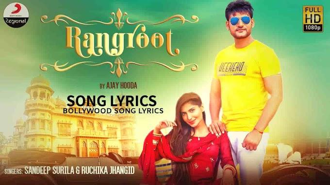 Rangroot Lyrics - Sandeep Surila (Dr. Surila) &  Jangid