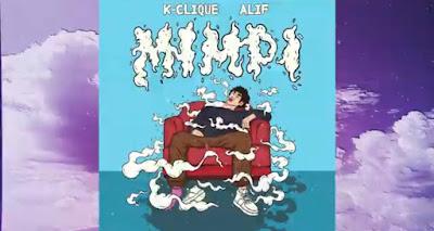 Lirik Lagu K-Clique ft. Alif - Mimpi