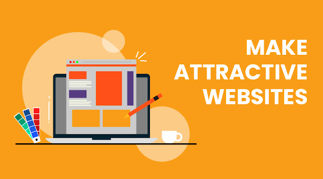 Make websites more attractive