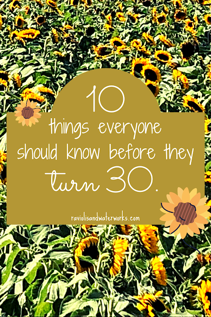 30th birthday lessons; life lessons to know by 30; 30 years wise