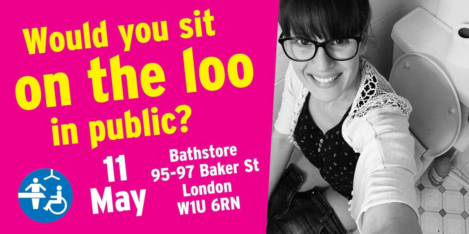 Woman sitting on a toilet smiling. Text reads 'Would you sit on the loo in public?'